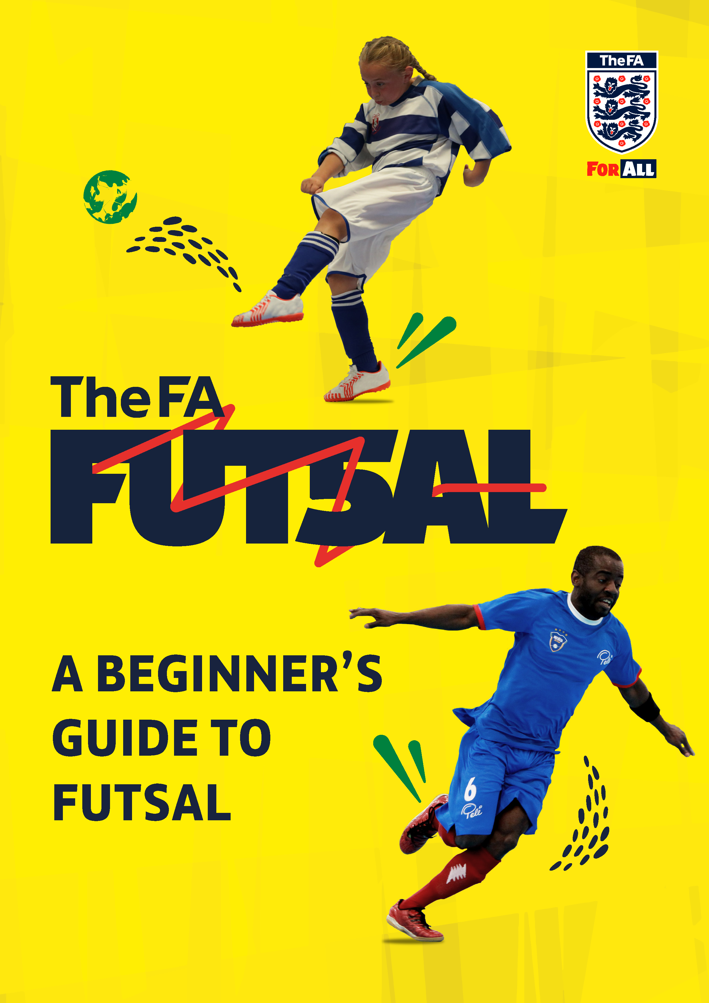 Beginniners guide to Futsal